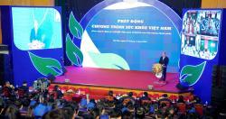 Thủ tướng Chính phủ phát động Chương trình Sức khỏe Việt Nam