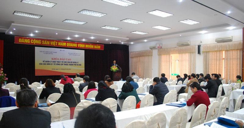 Lớp tập huấn về Quản lý chất thải y tế cho cán bộ quản lý các đơn vị y tế, cán bộ chuyên trách...
